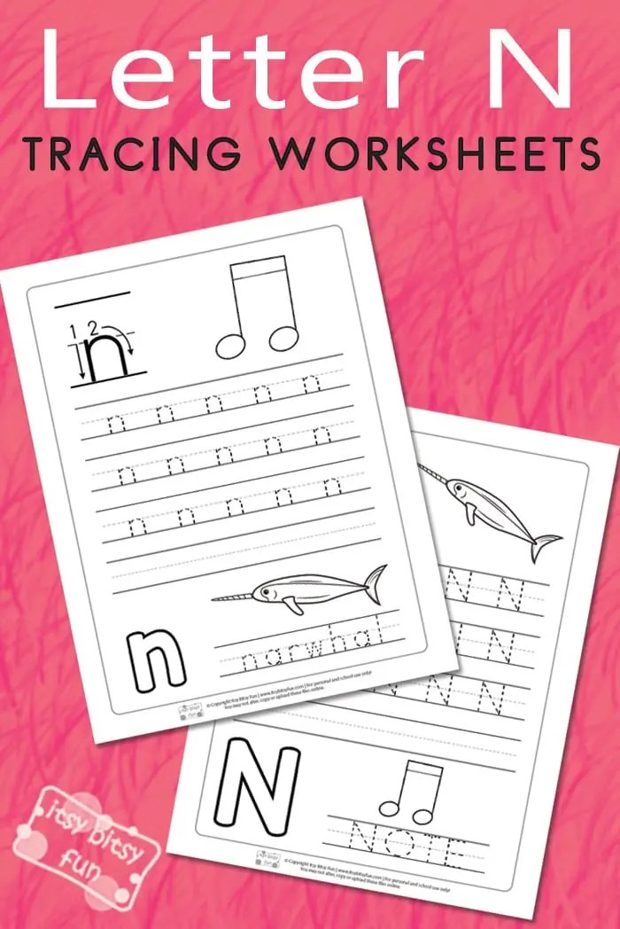 Letter N Tracing Worksheets - Itsy Bitsy Fun