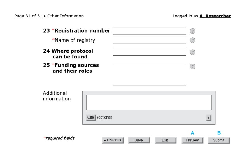 Figure 11: Final page of the CONSORT questionnaire. (A) A user should be able to preview the paper before submitting. The preview would be generated as a report in the same way as the versions for peer review and for eventual publication—a compilation, in a specific order, of the data entered. (B) Button for final article submission. Once users clicked on this button, they would be alerted to any required fields left empty.