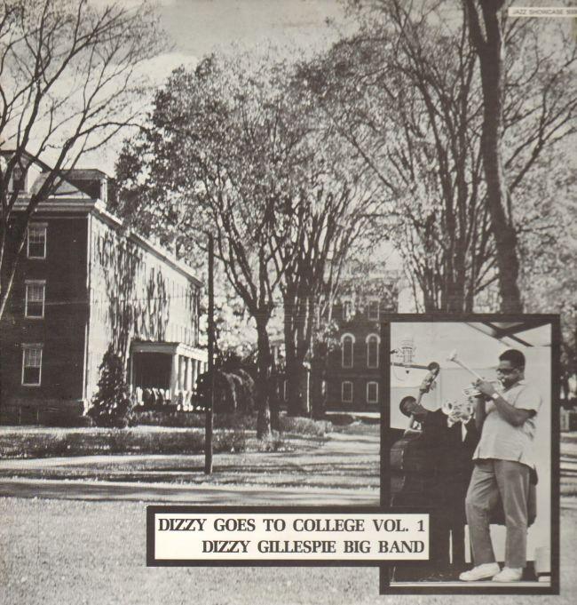 dizzy_gillespie_big_band-dizzy_goes_to_college._vol._1