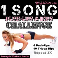 1 Song Push-Ups and Dips Challenge