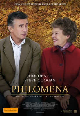 ... the theatre that we would be watching Philomena , I was very pleased