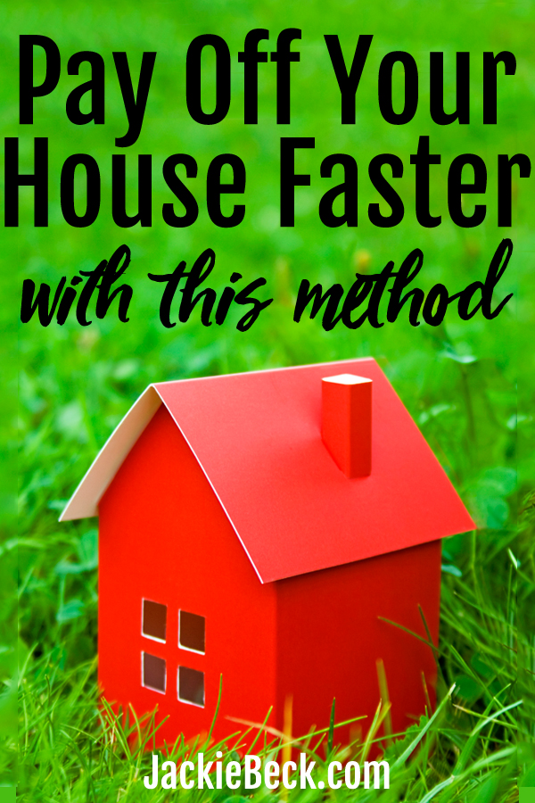 Pay Off Your House Faster with Biweekly Mortgage Payments
