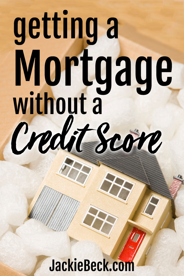 Manual Underwriting Magic Getting a Mortgage With No Credit Score
