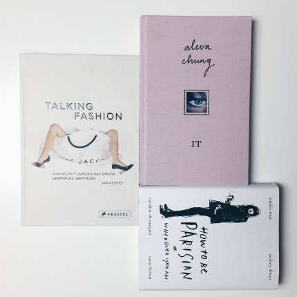 It, Talking Fashion, How to be Parisian