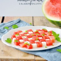 Watermelon Feta Salad & Blueberry Balsamic