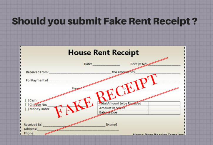 Is it right to submit fake rent receipts at my office to claim HRA?