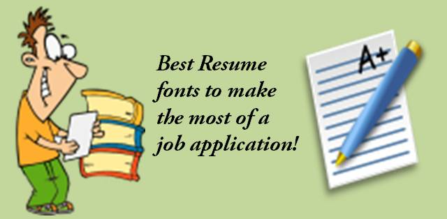 Best Resume fonts to make the most of a job application Career