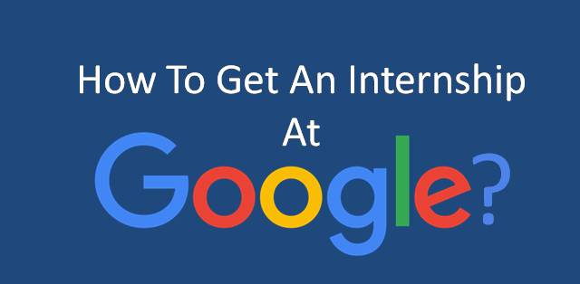 How to get an internship at Google College