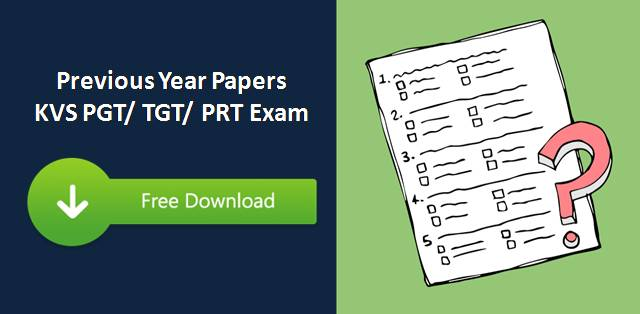 KVS PGT/ TGT/ PRT Previous Year Papers Free Download