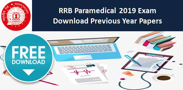 RRB Paramedical 2019 Download Previous Year Papers for Free