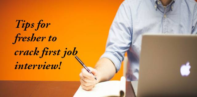 Tips for fresher to crack first job interview Career