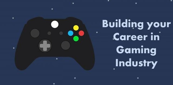 How to build your career as a Gamer? career - building your career