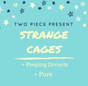 Strange CAGES 2