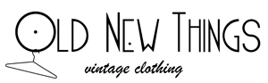Old New Things - Vintage Clothing