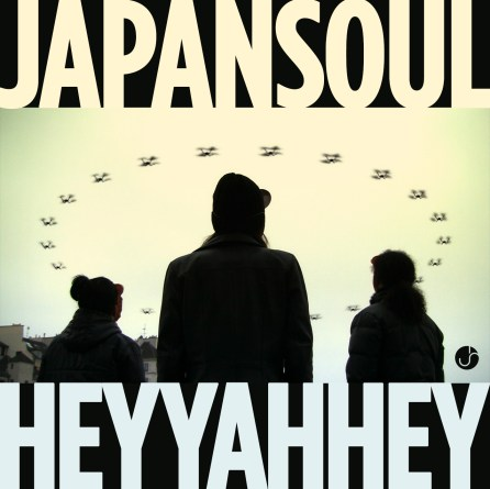 "Japan Soul ""Hey Yah Hey"" Single"