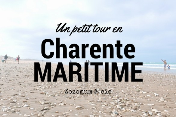 charente maritime famille blog vacances