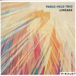 Neues vom Pablo Held Trio: CD Lineage