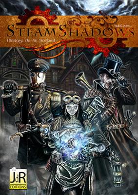 STEAMSHADOWScouvpetit SteamShadows, le futur jeu de rôle SteamPunk de JdR Editions !