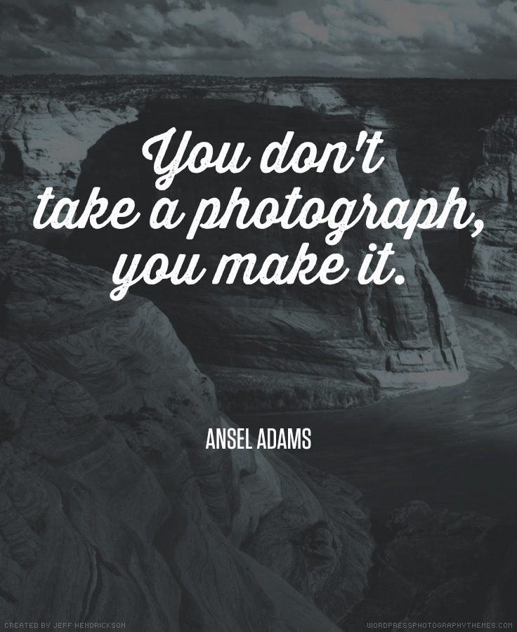 Photography Quotes 44 Awesome Quotes by Photographers