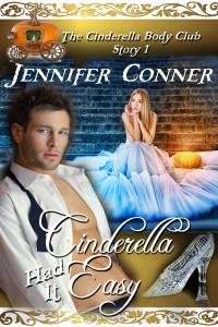 Cinderella Had it Easy