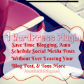 WordPress Plugin: Save Time Blogging, Schedule Social Media #jbbb #WordPress #SaveTime #SocialMedia #jbbb http://jennsblahblahblog.com