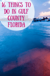 16 Things To Do In Gulf County Florida