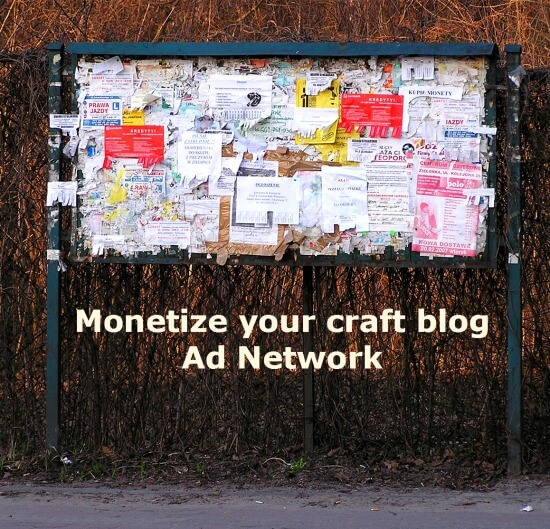 monetize your craft blog ads network