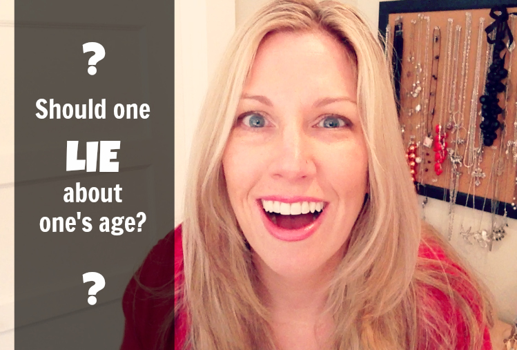 Should one lie about one's age??? via @jennyonthespot