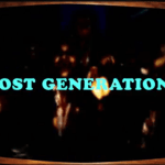 Generation Nostalgia, Lost Generation