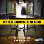 Hip-Hop Artist Noah Vinson and My Generation's Theme Song