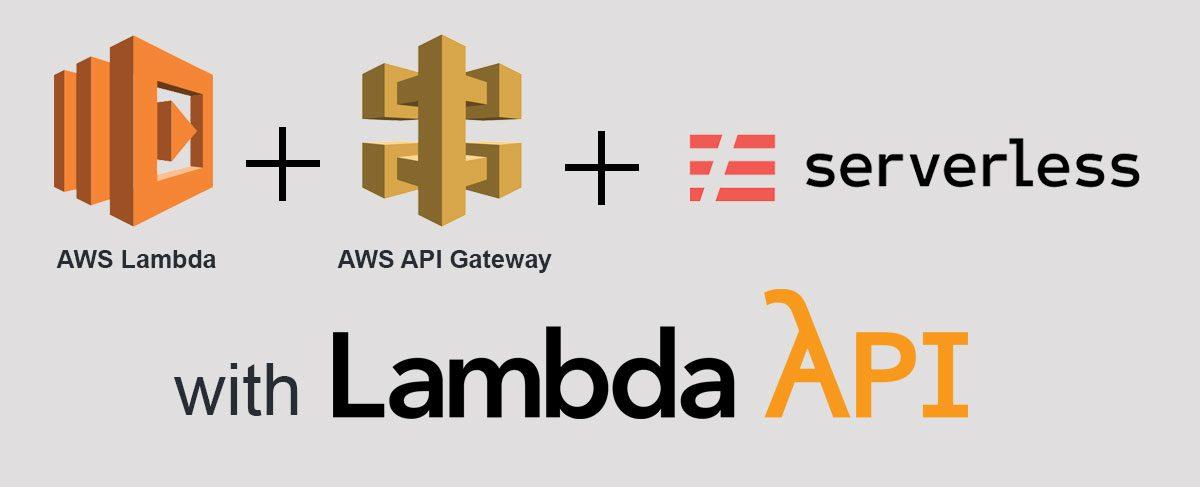 How To Build a Serverless API with Serverless, AWS Lambda and - aws