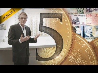 Hidden Secrets of Money Episode 5: When Money Is Corrupted