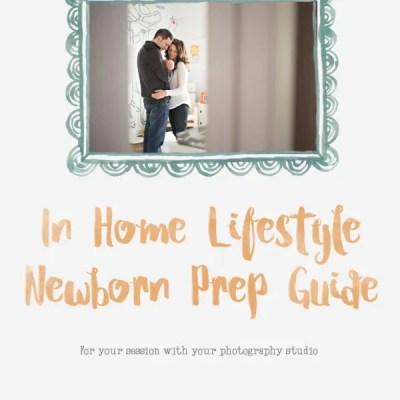 Lifestyle newborn Session prep guide template - Jessica ...