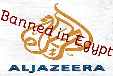 The Egyptian government banned the al-Jazeera affiliate in Egypt, arrested four of its journalists