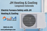 Electric Furnace Safety | JM Heating & Cooling