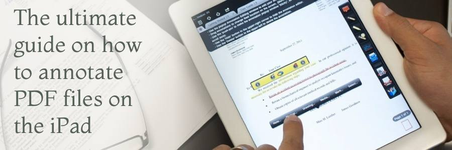 The ultimate guide on how to annotate PDF files on the iPad
