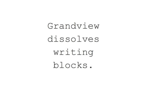 Grandview dissolves writing blocks.