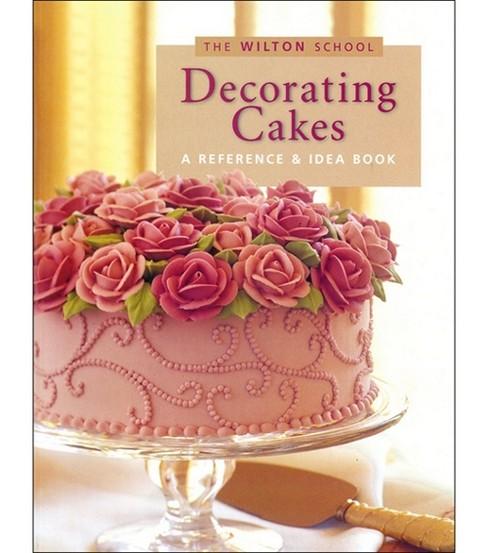 Wilton Books-Decorating Cakes JOANN