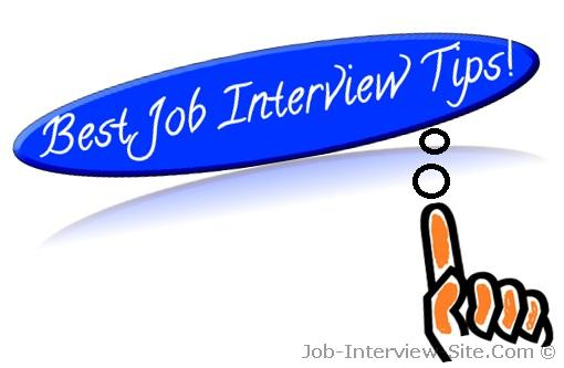 The Best Job interview Tips YOU can get
