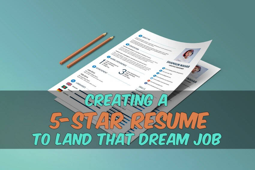 Creating a 5-Star Resume to Land That Dream Job JobCluster Blog - 5 resume tips