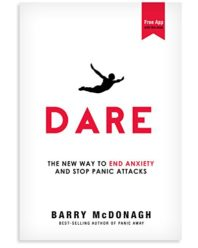 Dare - The New Way to End Anxiety and Stop Panic Attacks