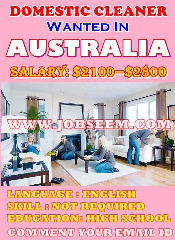 Domestic Cleaner JOB Vacancy in AUSTRALIA with Salary 2018 Apply Now