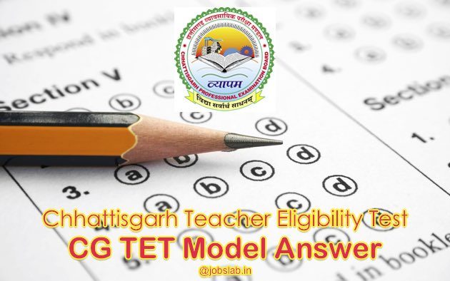 CG TET Model Answer 2016 Available for 17th July Exam