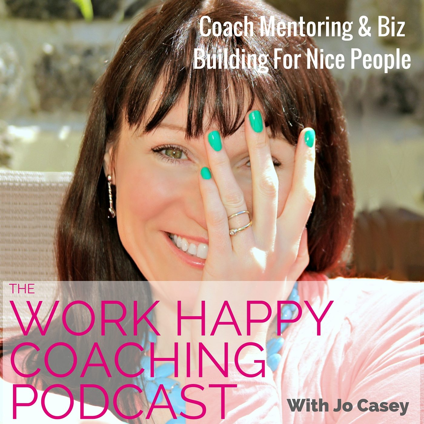 The Work Happy Coaching Podcast