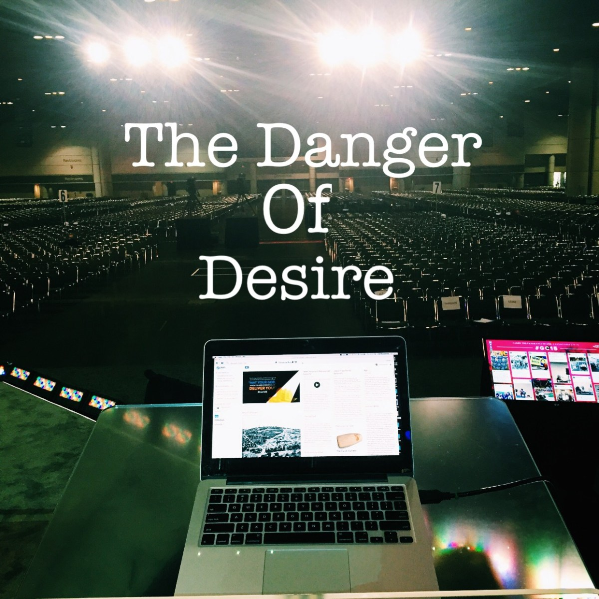 The Danger of Pursuing Your Desires