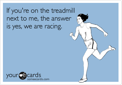 Treadmill Racing