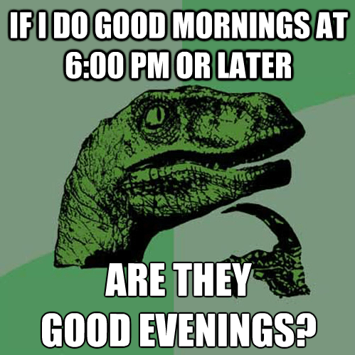 philosoraptor good evenings