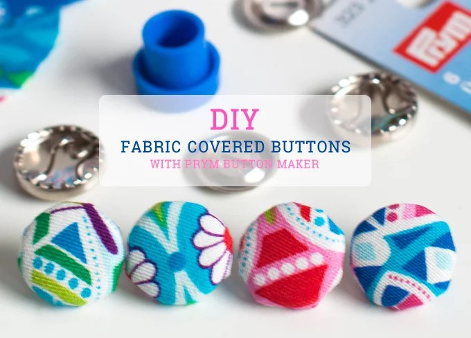 DIY | fabric covered buttons / Knöpfe selber beziehen