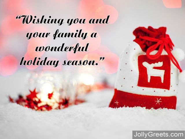 What To Write in a Holidays Card \u2013 Holidays Wishes, Messages, Sayings - holiday greeting message
