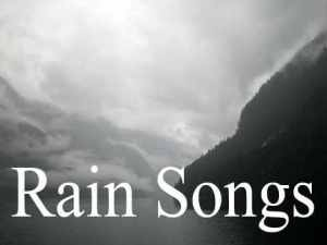 Rain Songs and songs about rain